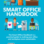 City's Smart Office Handbook a step-by-step guide to greening your workplace